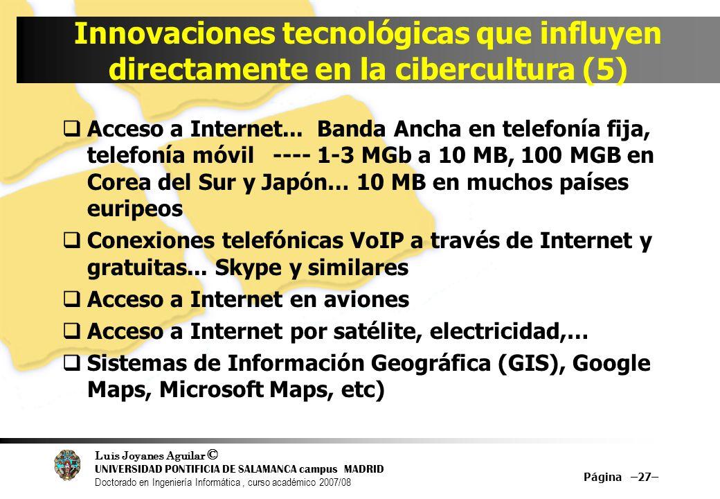 Innovaciones tecnológicas que influyen directamente en la cibercultura (5)