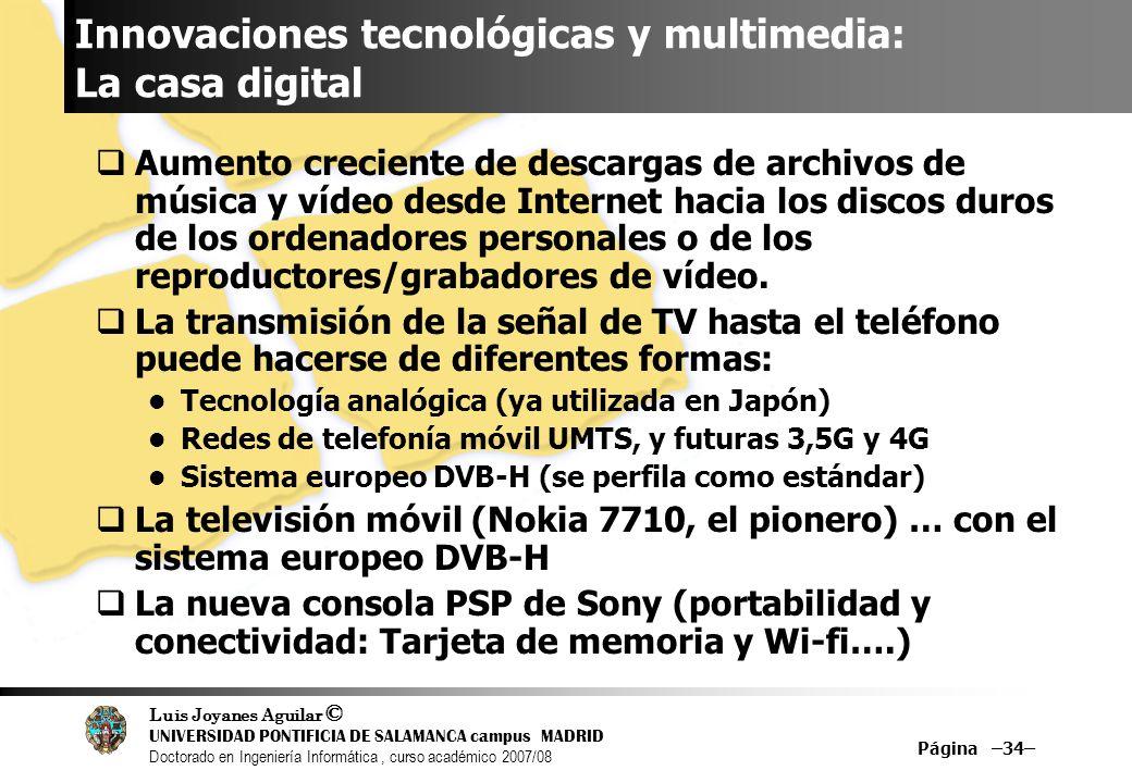 Innovaciones tecnológicas y multimedia: La casa digital