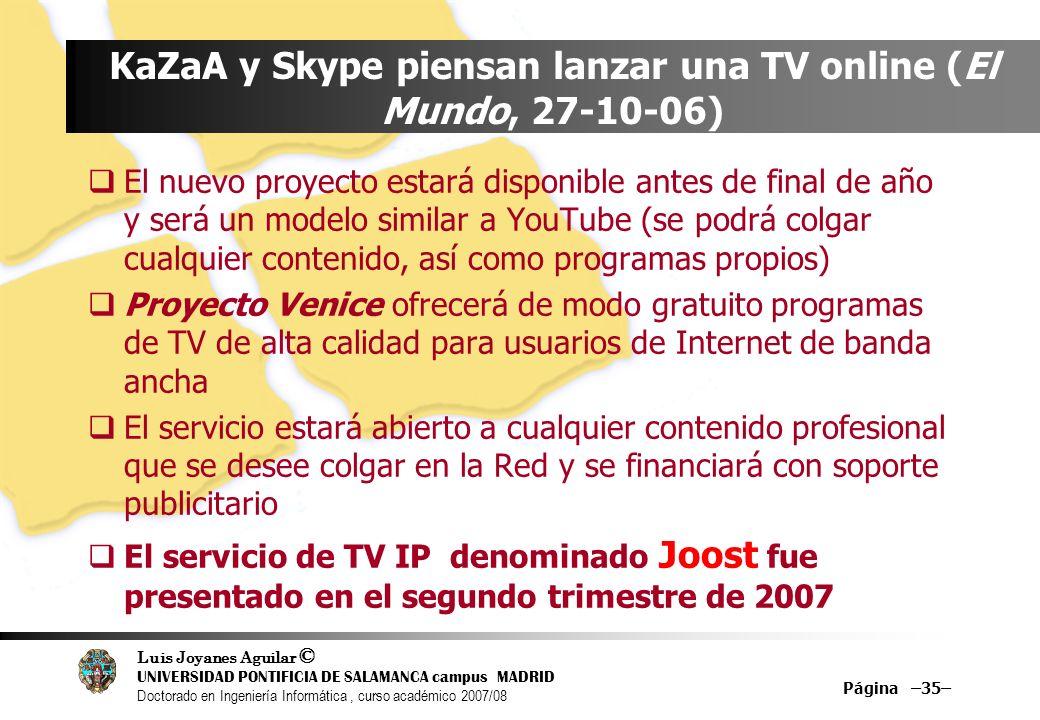 KaZaA y Skype piensan lanzar una TV online (El Mundo, 27-10-06)