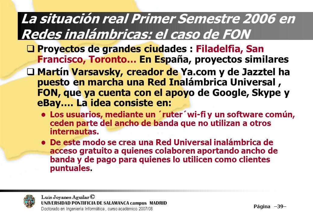 La situación real Primer Semestre 2006 en Redes inalámbricas: el caso de FON