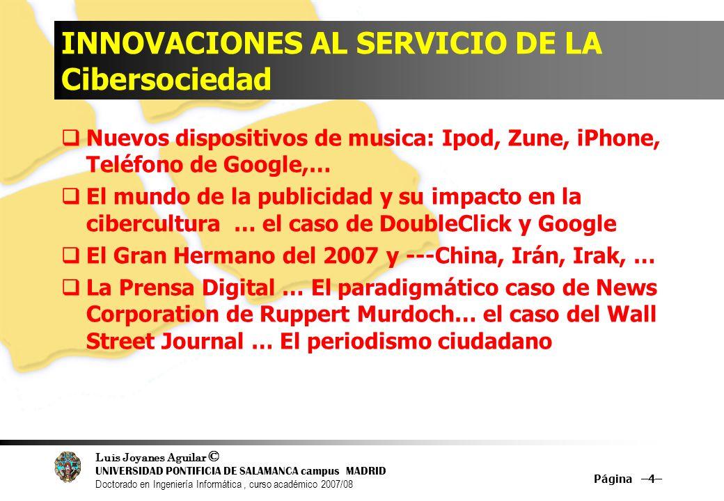 INNOVACIONES AL SERVICIO DE LA Cibersociedad