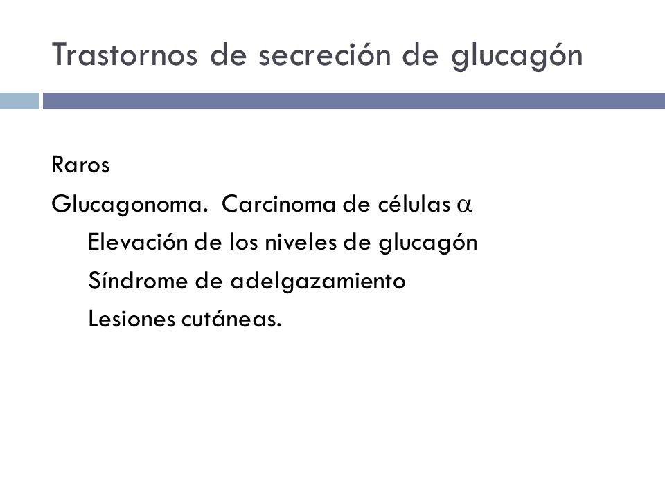 Trastornos de secreción de glucagón