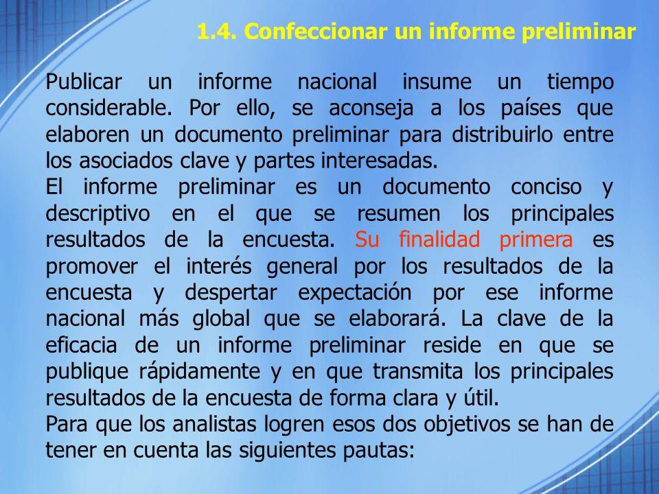 1.4. Confeccionar un informe preliminar