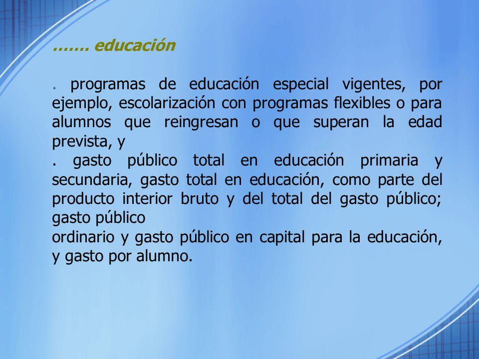 ……. educación