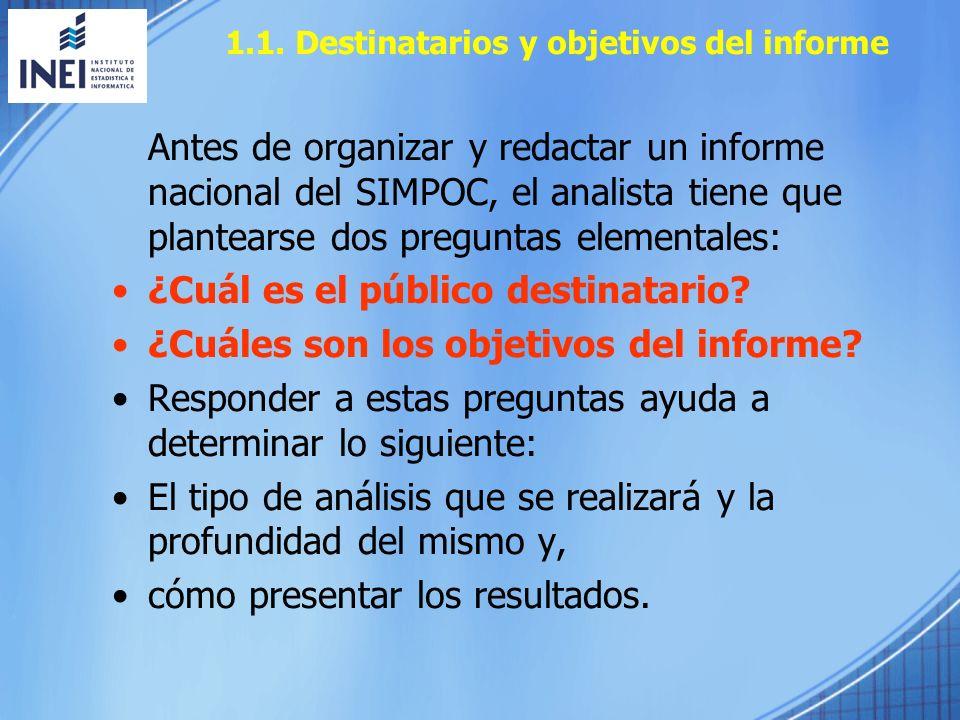 1.1. Destinatarios y objetivos del informe