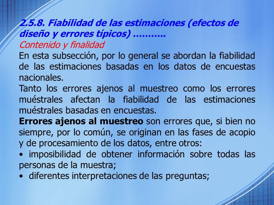 2.5.8. Fiabilidad de las estimaciones (efectos de diseño y errores típicos) ………..