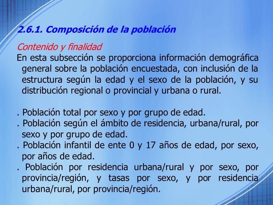2.6.1. Composición de la población