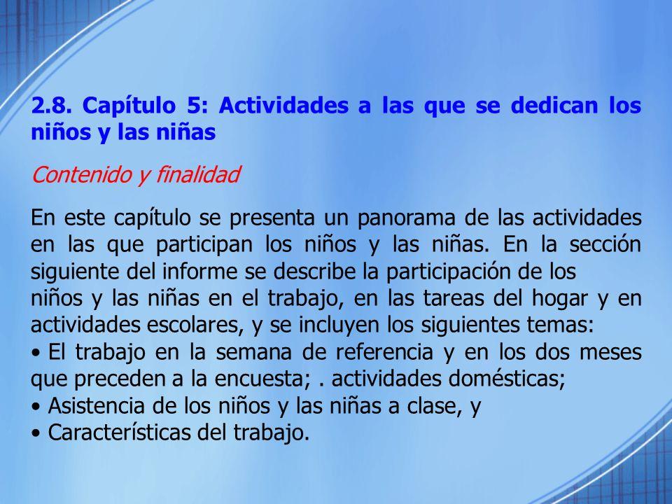 2.8. Capítulo 5: Actividades a las que se dedican los niños y las niñas