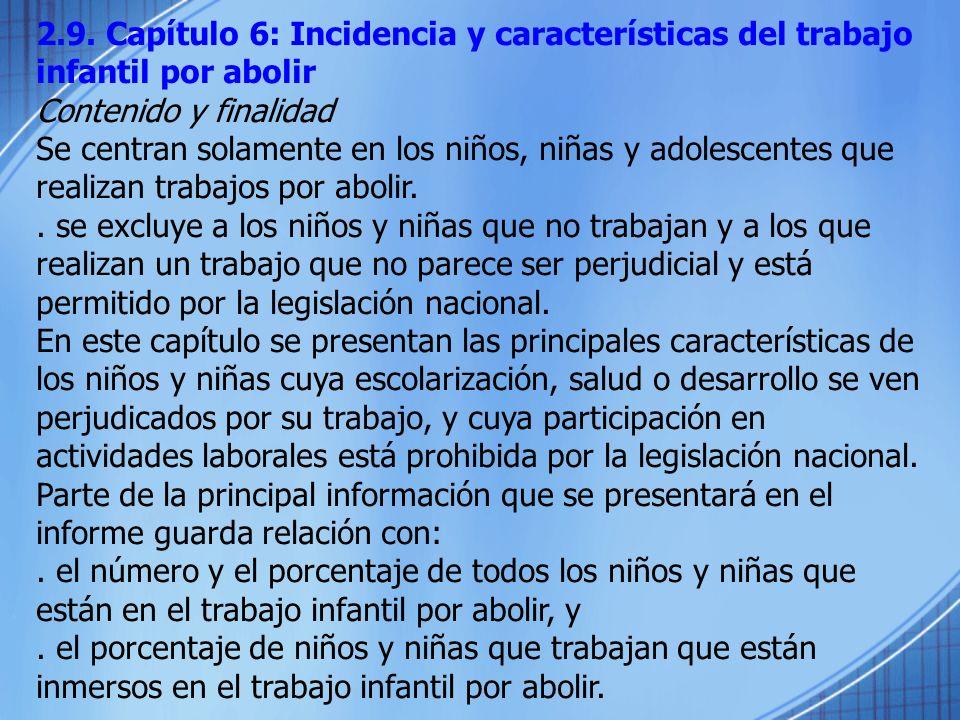 2.9. Capítulo 6: Incidencia y características del trabajo