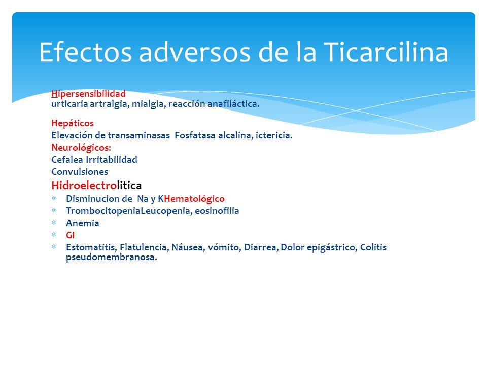 Efectos adversos de la Ticarcilina
