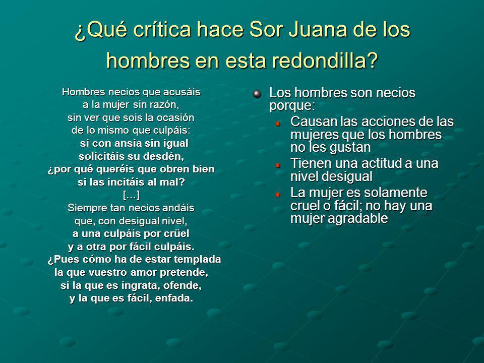 ¿Qué crítica hace Sor Juana de los hombres en esta redondilla