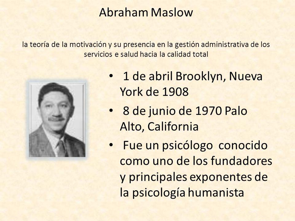 Abraham Maslow la teoría de la motivación y su presencia en la gestión administrativa de los servicios e salud hacia la calidad total