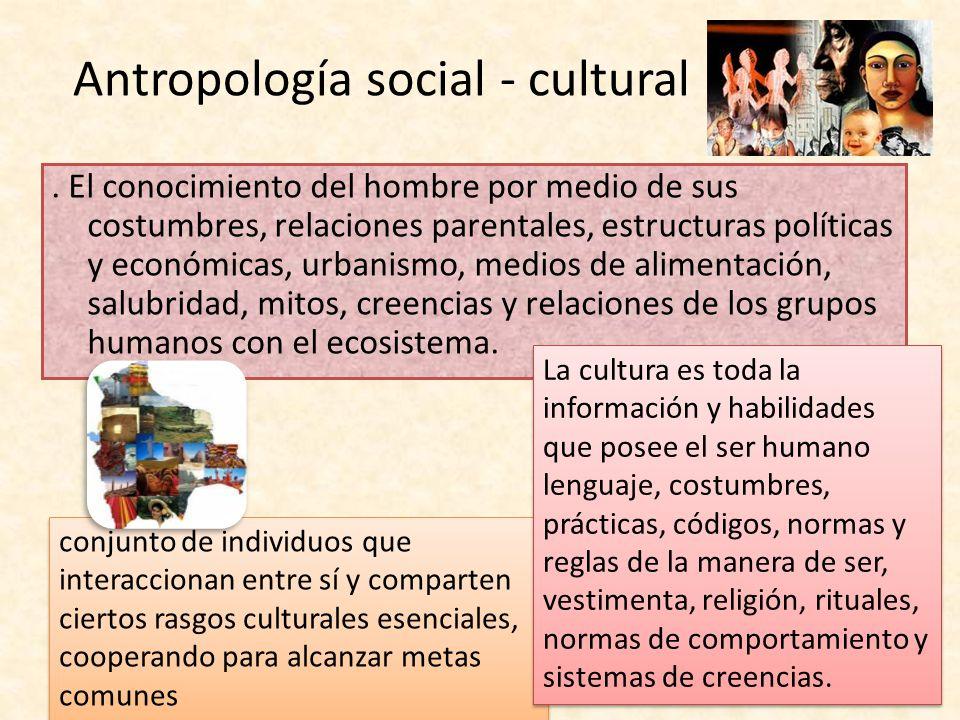 Antropología social - cultural