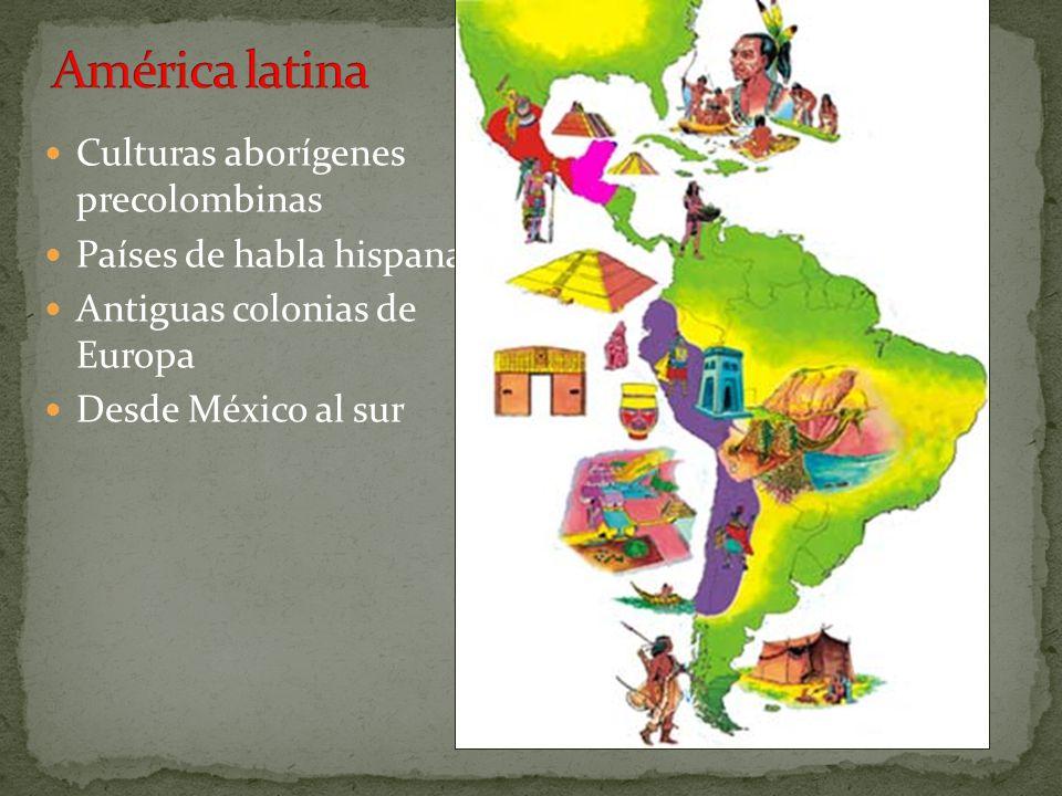 América latina Culturas aborígenes precolombinas