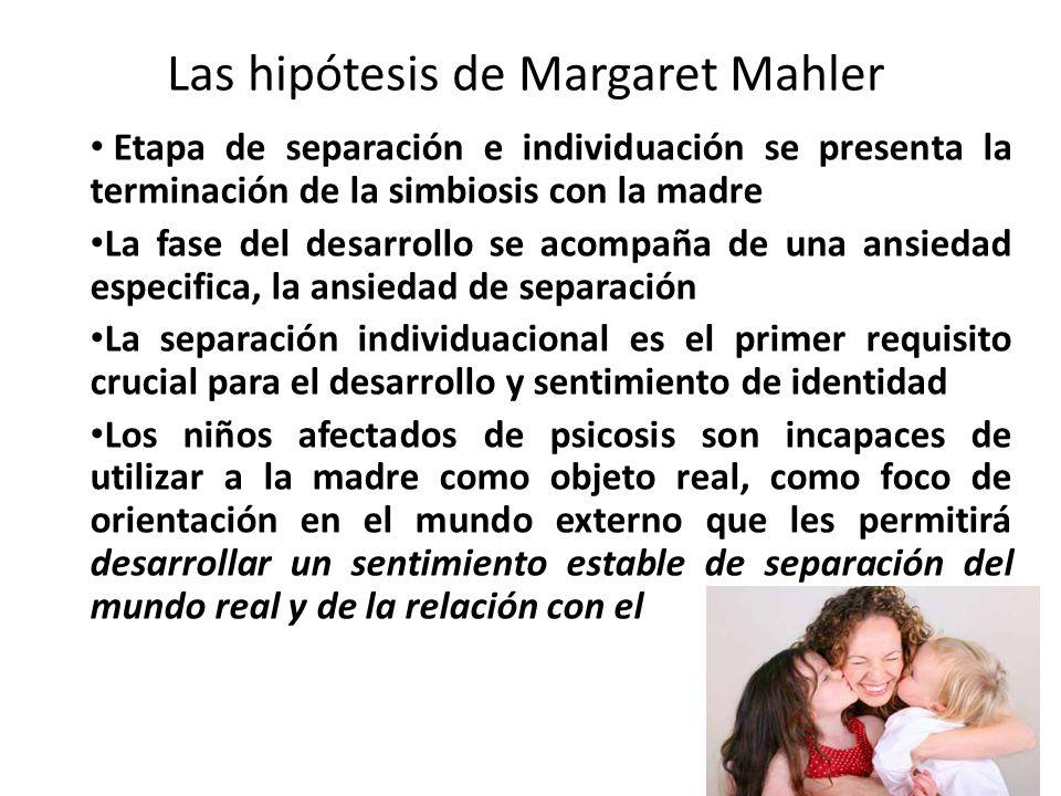 Las hipótesis de Margaret Mahler