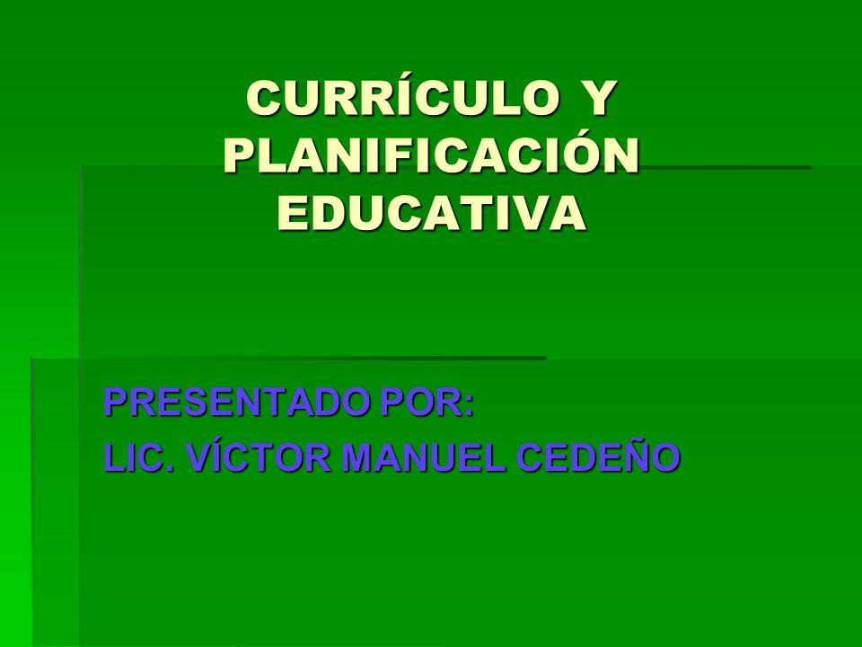 CURRÍCULO Y PLANIFICACIÓN EDUCATIVA