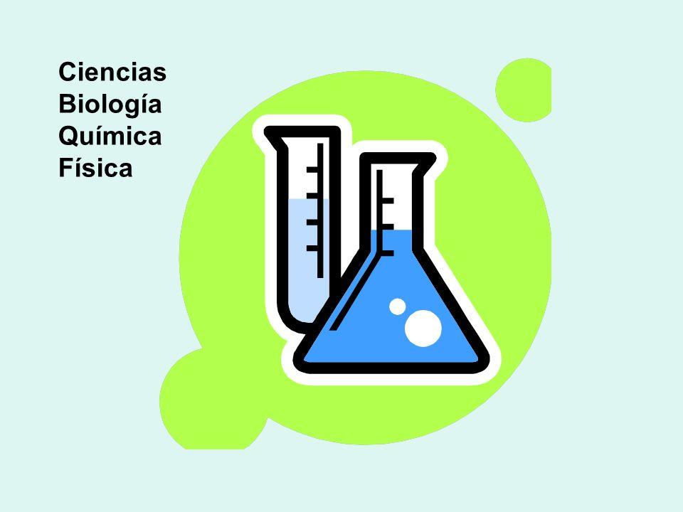 Ciencias Biología Química Física