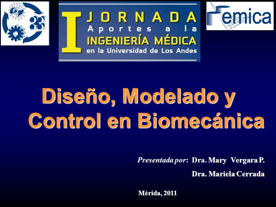 Diseño  Análisis Control  Biomecánica