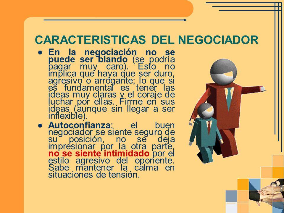 CARACTERISTICAS DEL NEGOCIADOR
