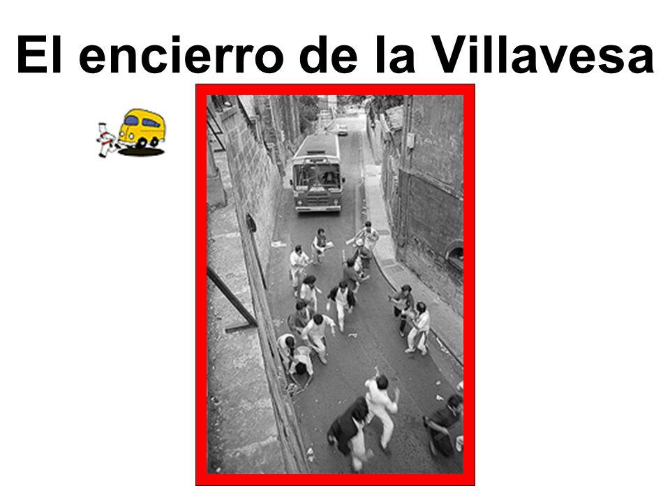 El encierro de la Villavesa