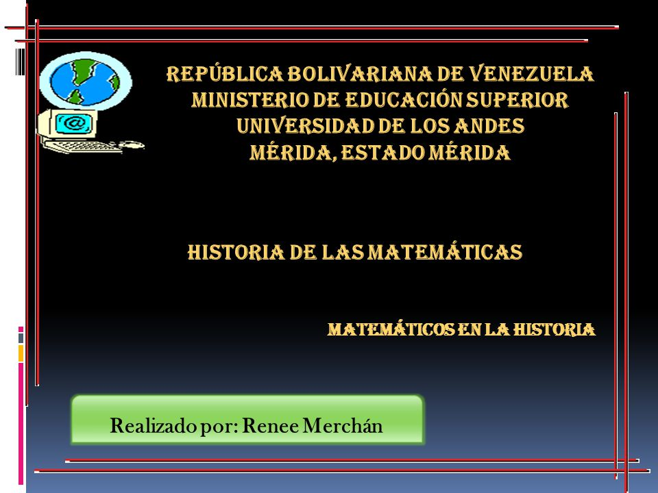 Historia de las Matemáticas República Bolivariana de Venezuela