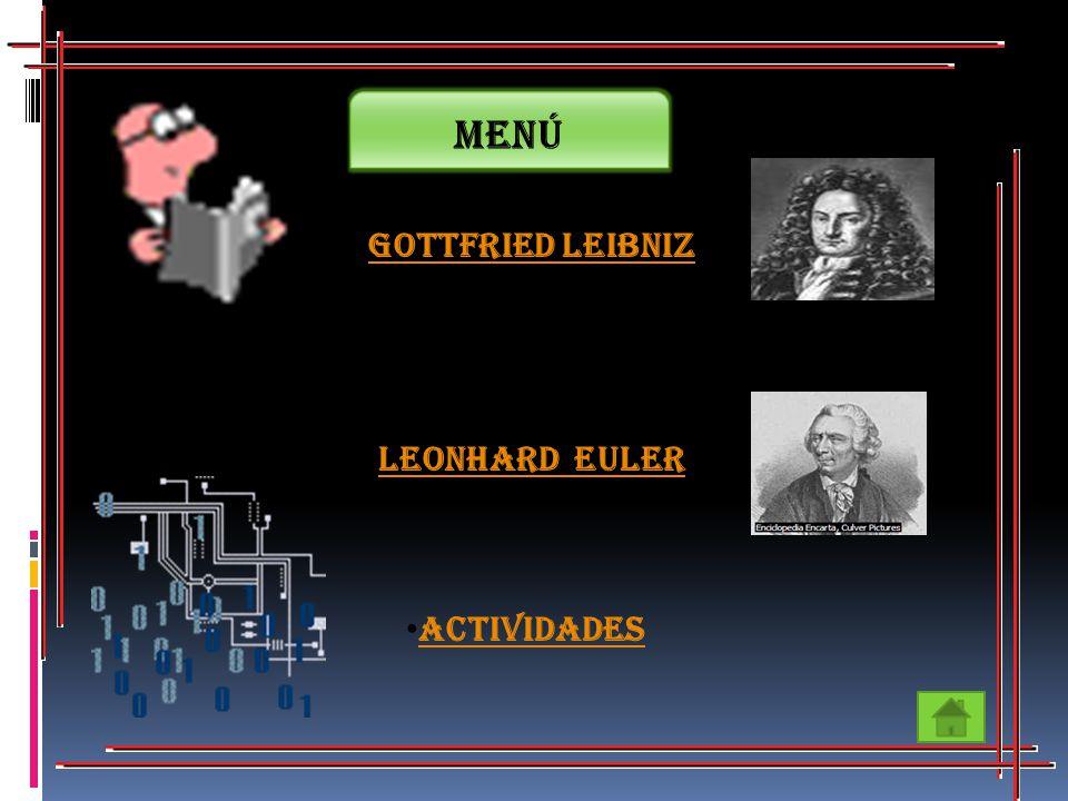 Menú Gottfried Leibniz Leonhard Euler Actividades