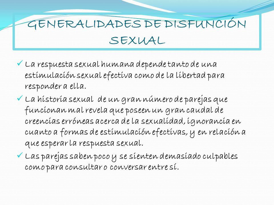 GENERALIDADES DE DISFUNCIÓN SEXUAL
