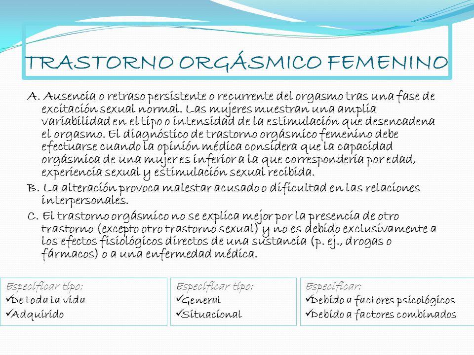 TRASTORNO ORGÁSMICO FEMENINO