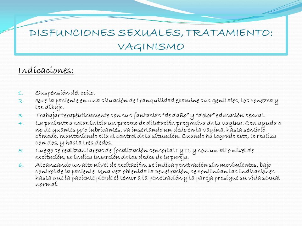 DISFUNCIONES SEXUALES, TRATAMIENTO: VAGINISMO