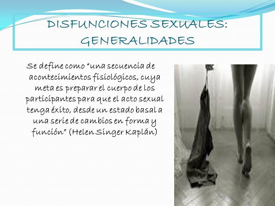 DISFUNCIONES SEXUALES: GENERALIDADES