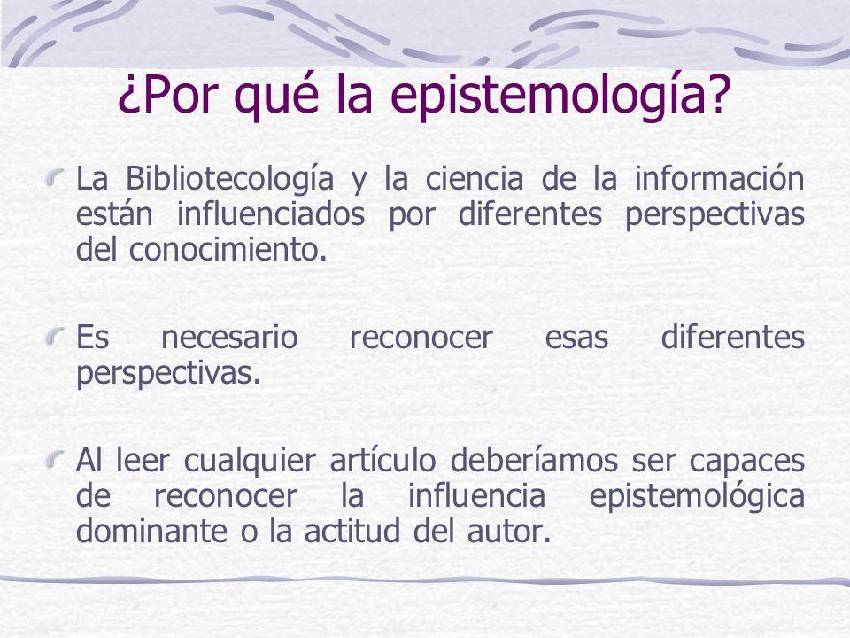 ¿Por qué la epistemología