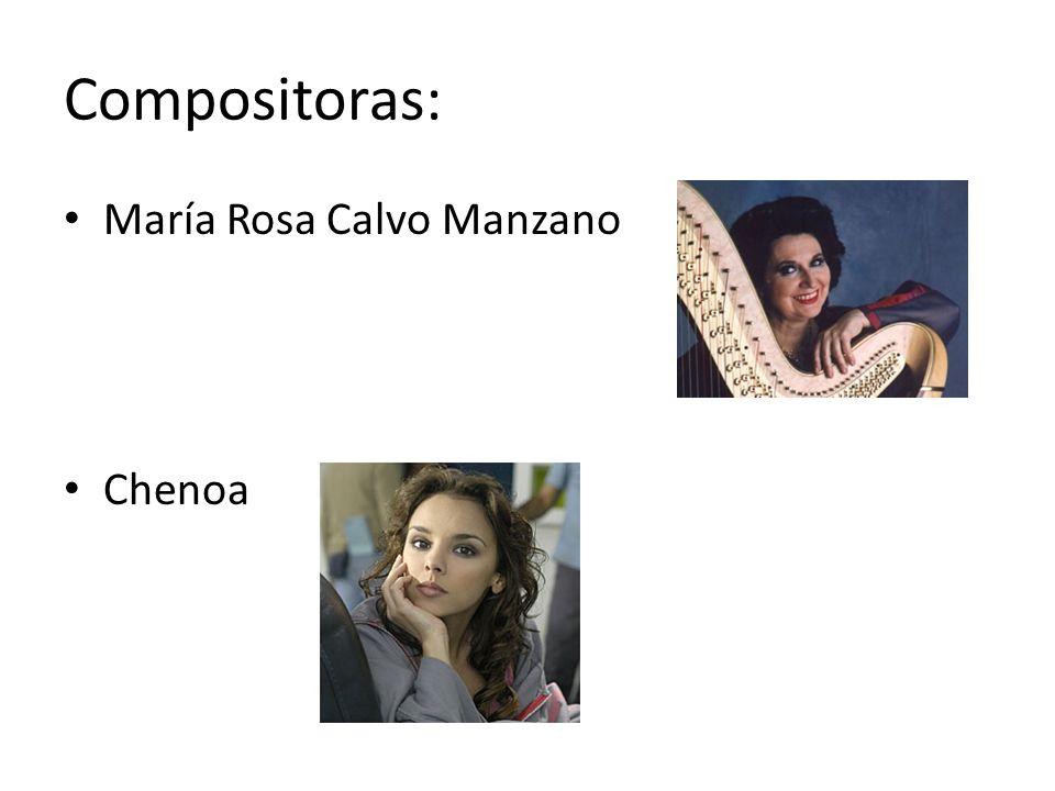 Compositoras: María Rosa Calvo Manzano Chenoa