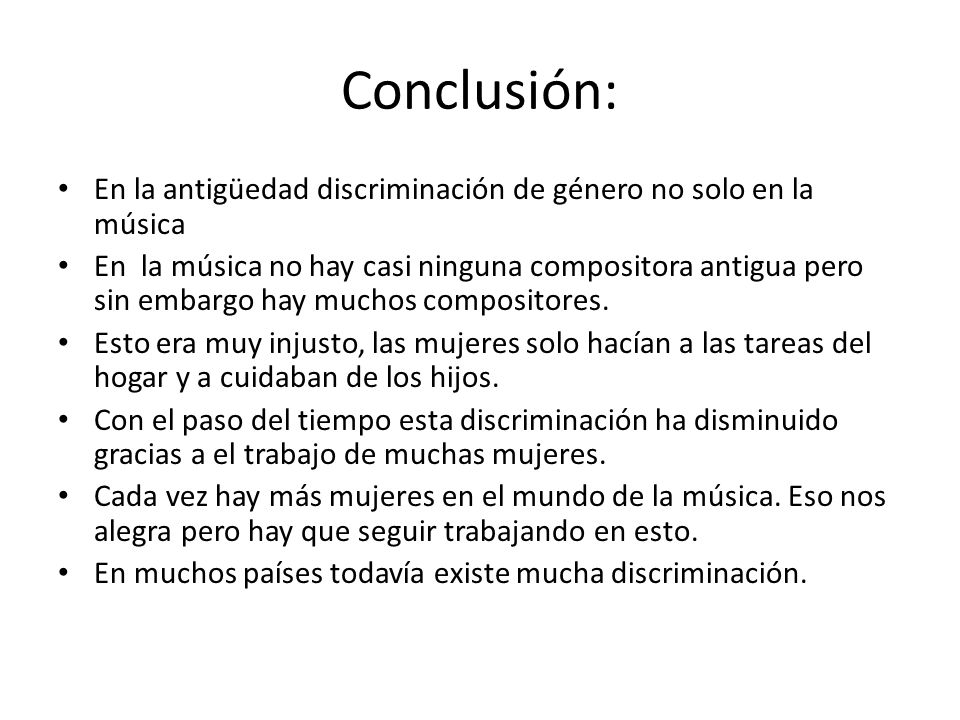 Conclusión: En la antigüedad discriminación de género no solo en la música.