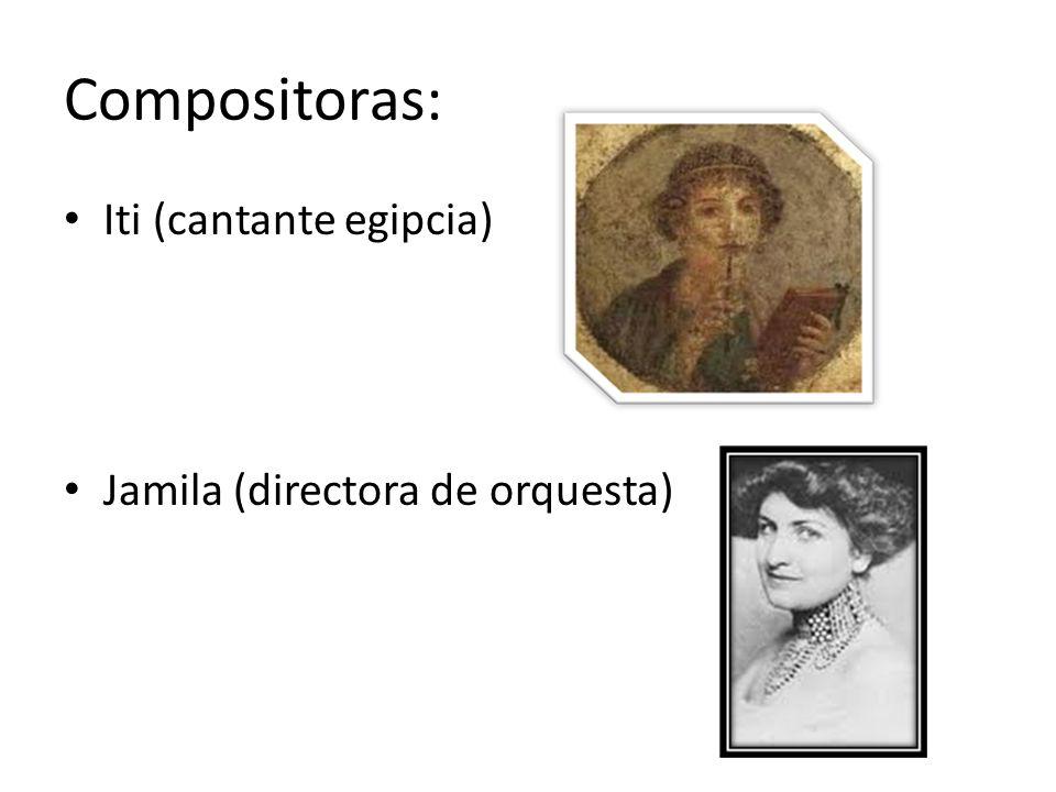 Compositoras: Iti (cantante egipcia) Jamila (directora de orquesta)