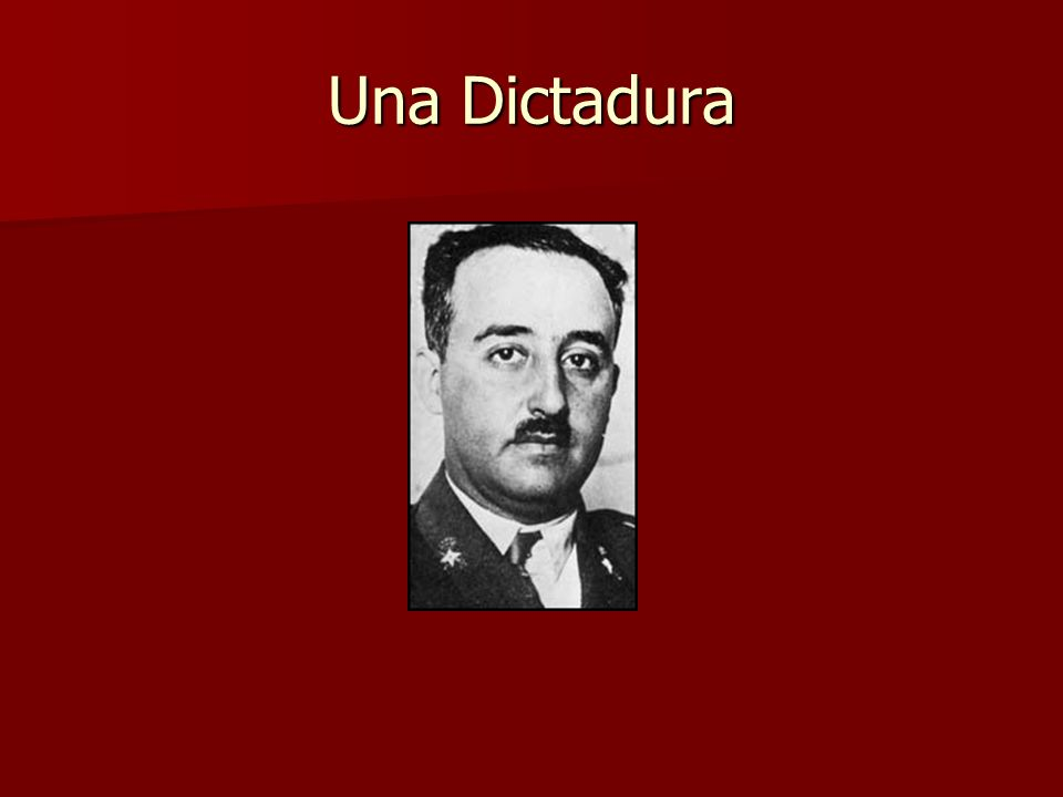 Una Dictadura