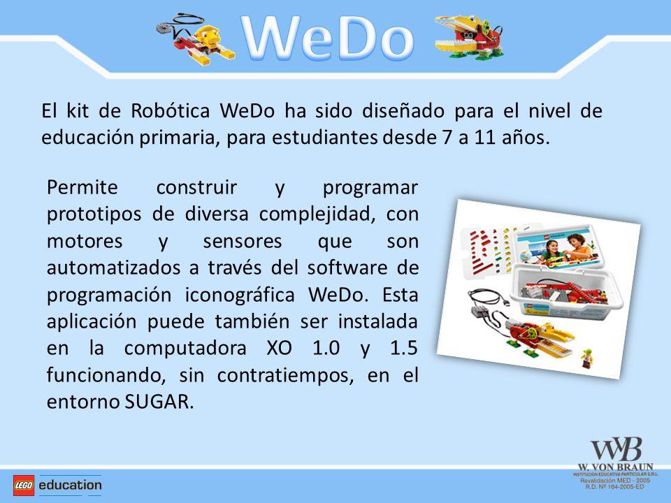 WeDo El kit de Robótica WeDo ha sido diseñado para el nivel de educación primaria, para estudiantes desde 7 a 11 años.