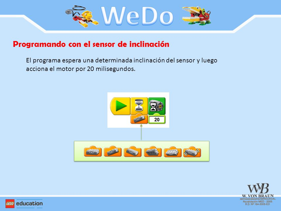 WeDo Programando con el sensor de inclinación