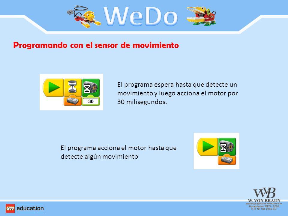 WeDo Programando con el sensor de movimiento
