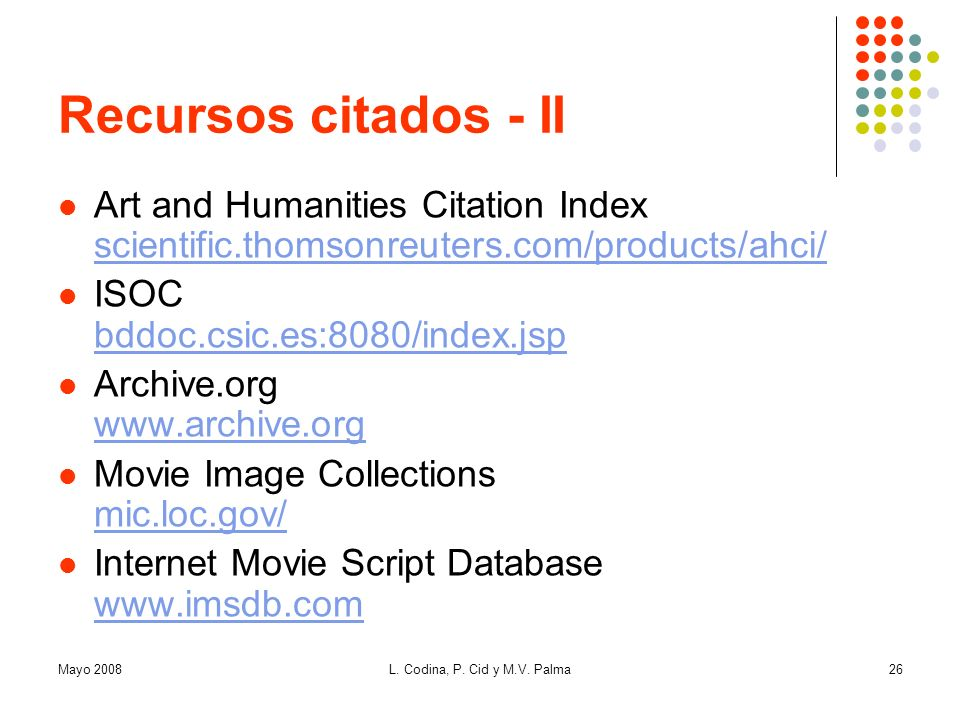 Recursos citados - II Art and Humanities Citation Index scientific.thomsonreuters.com/products/ahci/