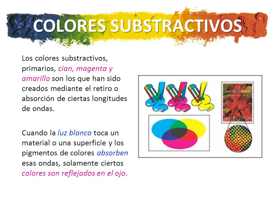 COLORES SUBSTRACTIVOS
