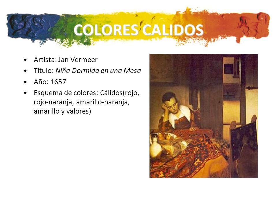 COLORES CALIDOS Artista: Jan Vermeer Título: Niña Dormida en una Mesa