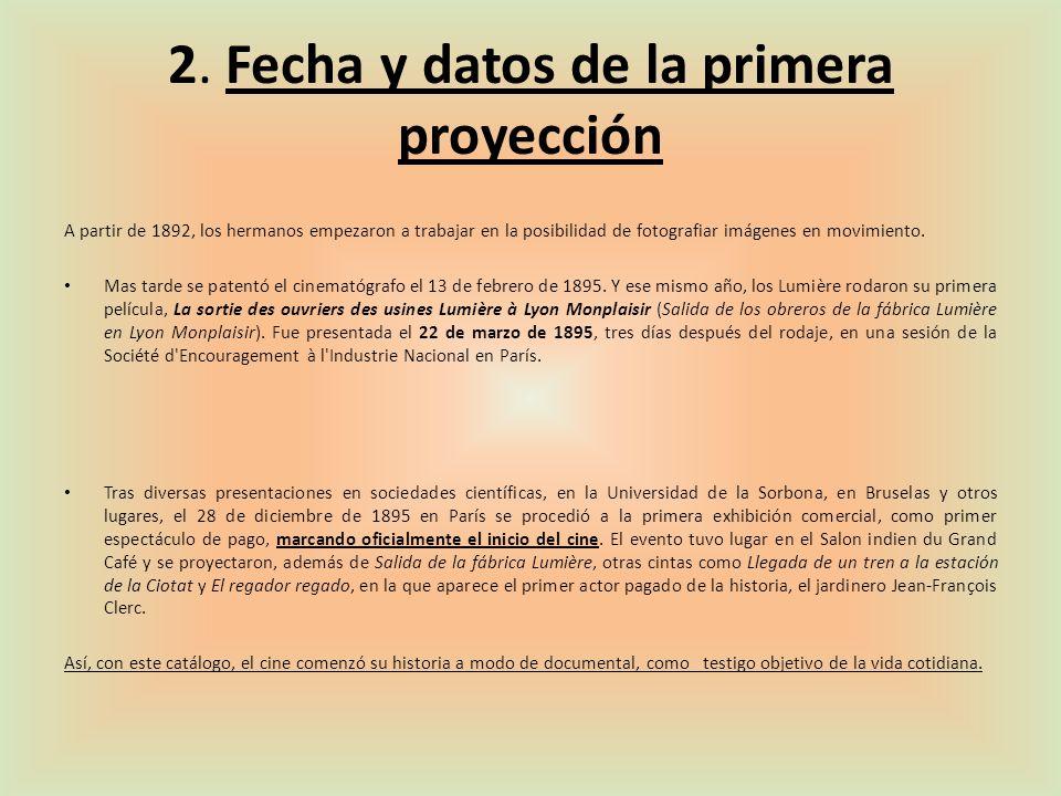 2. Fecha y datos de la primera proyección