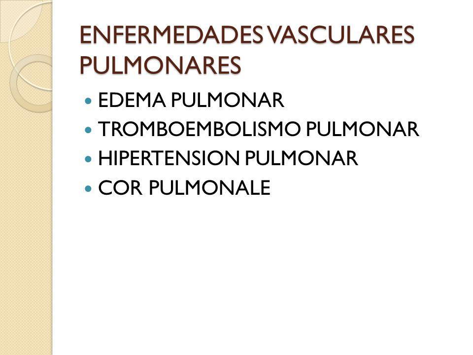 ENFERMEDADES VASCULARES PULMONARES
