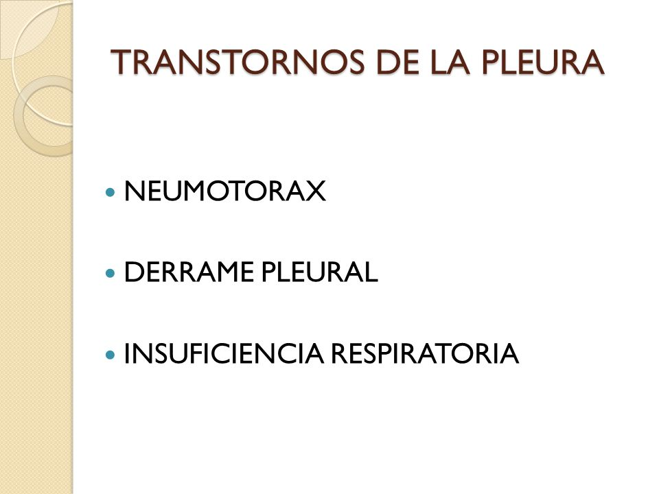 TRANSTORNOS DE LA PLEURA
