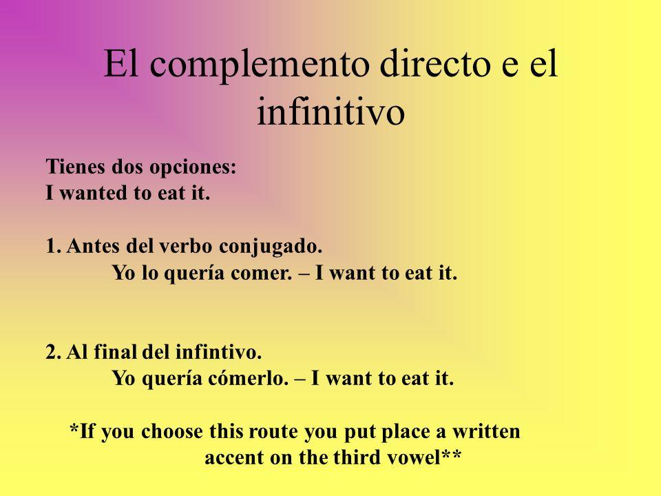El complemento directo e el infinitivo