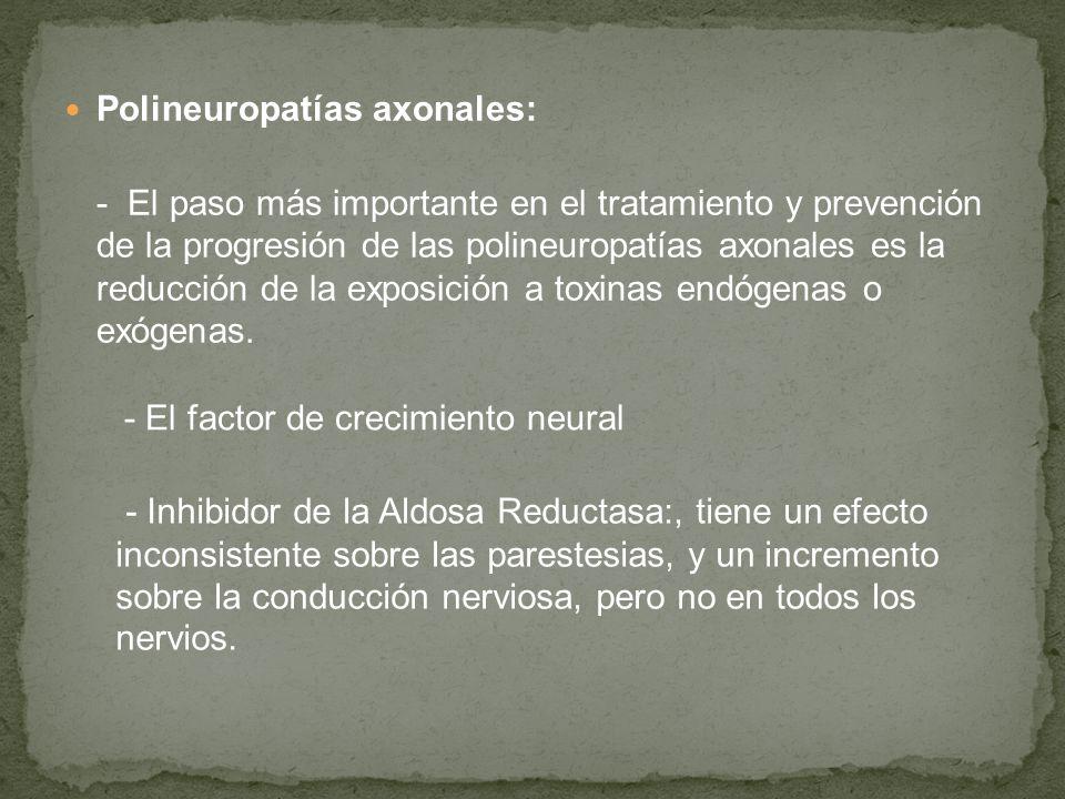 Polineuropatías axonales: