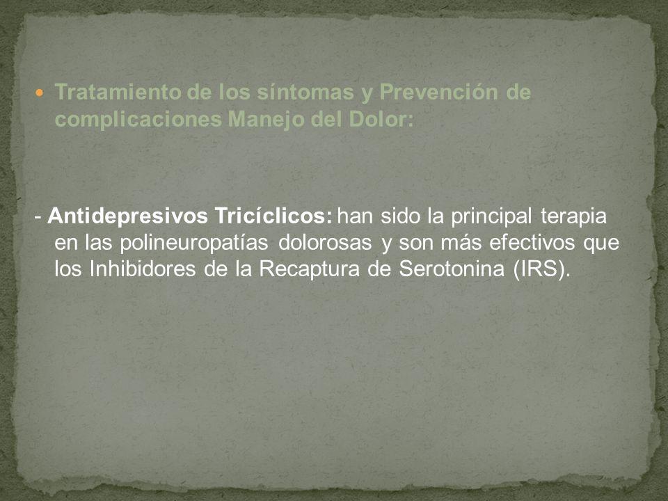 Tratamiento de los síntomas y Prevención de complicaciones Manejo del Dolor: