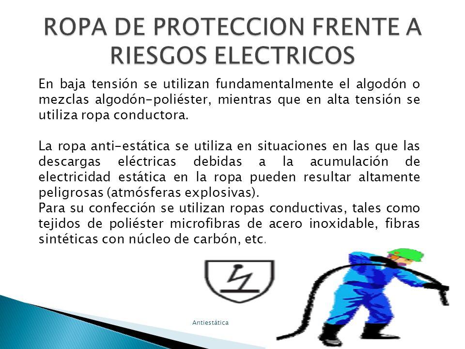 ROPA DE PROTECCION FRENTE A RIESGOS ELECTRICOS