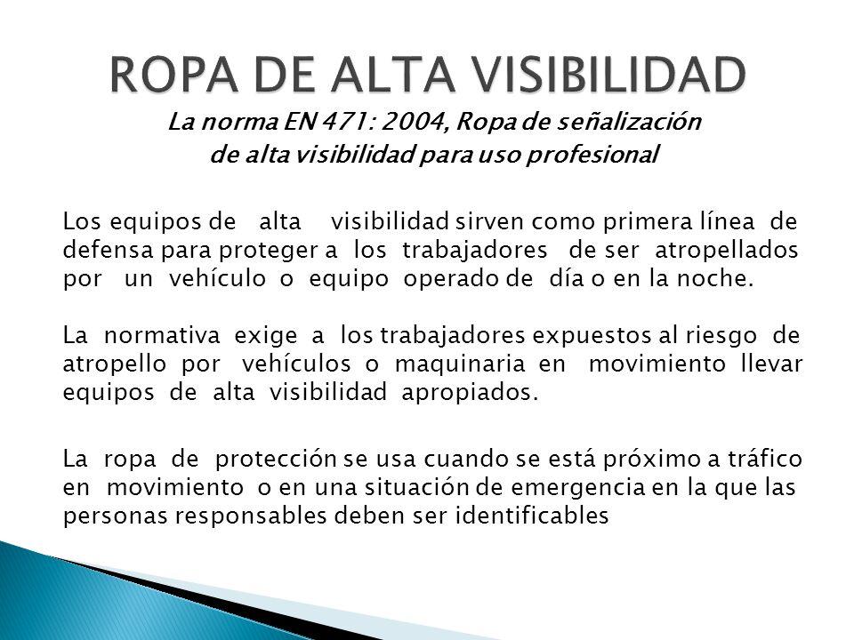 ROPA DE ALTA VISIBILIDAD