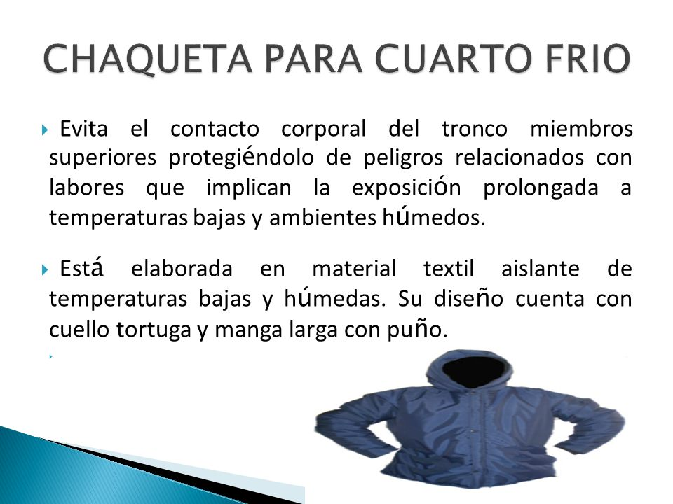 CHAQUETA PARA CUARTO FRIO